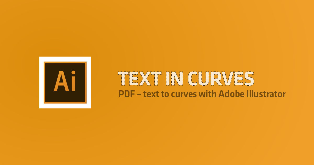 blog_tutorial-text_to_curves_with_adobe_illustrator